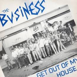"Business, The - Get out of my House, EP 7"" Lim. verschiedene Farben"
