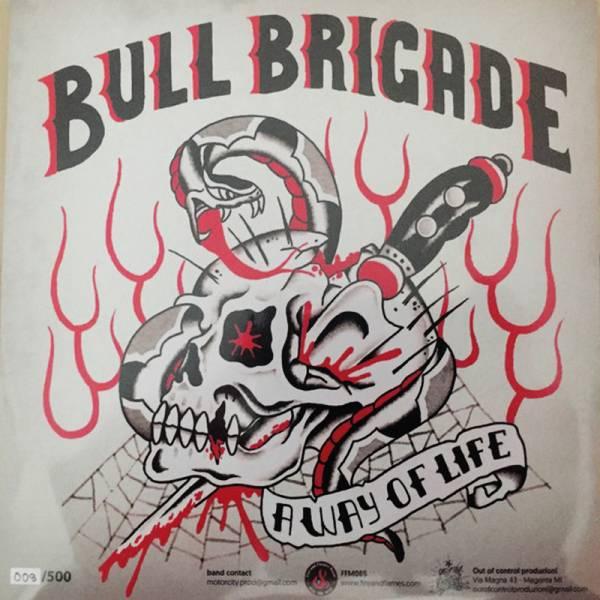 "Bull Brigade - Way of life, 7"" Picture, lim. 500 handnummeriert"