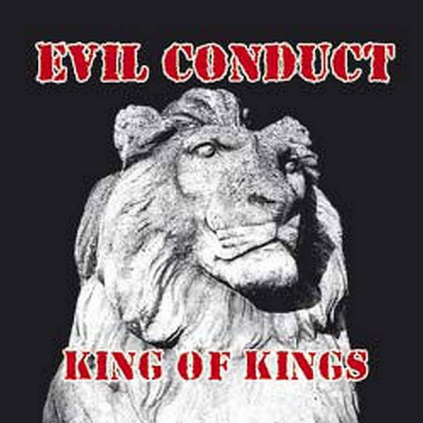 Evil Conduct - King of Kings, CD