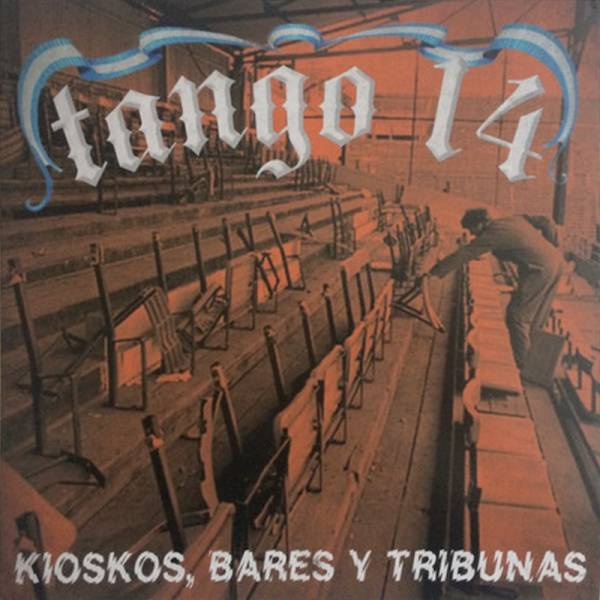 Tango 14 - Kioskos, Bares Y Tribunas, LP lim. 470, verschiedene Farben