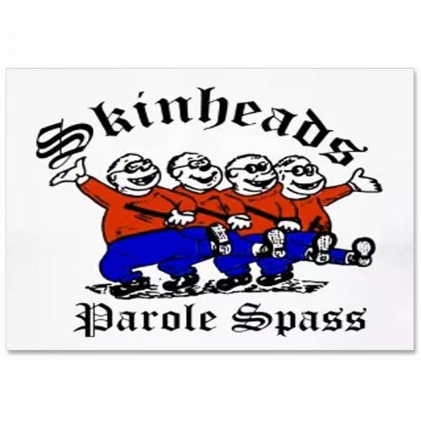 Skinheads - Parole Spass, Aufkleber