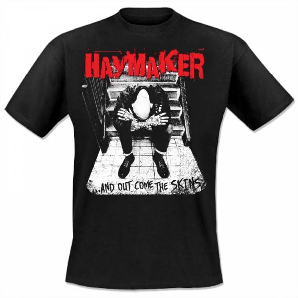 Haymaker - ...and out come the Skins, T-Shirt schwarz