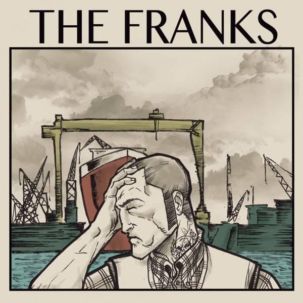 Franks, The – The Franks, 7'' verschiedene Farben