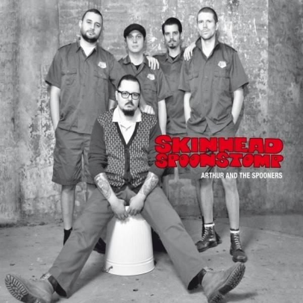 Arthur And The Spooners - Skinhead Spoonstomp CD DigiPack