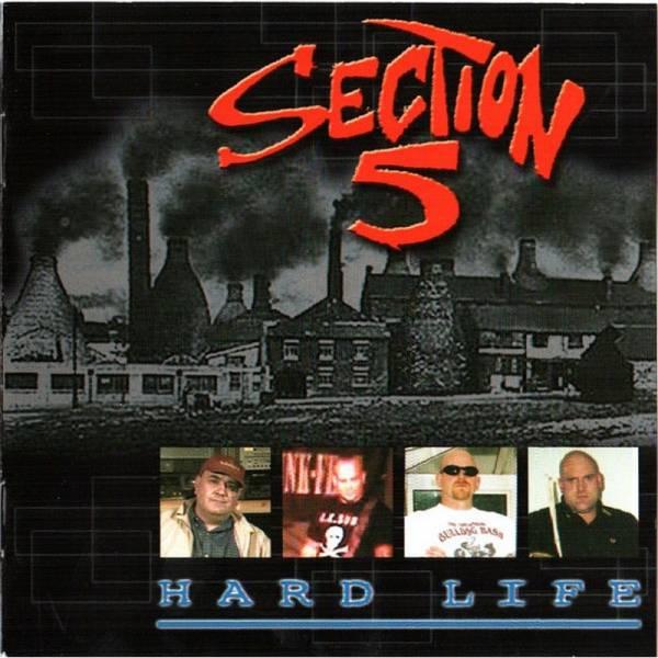 Section 5 - Hard life, CD