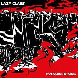 Lazy Class - Pressure Rising, 7'' verschiedene Farben & Download-Code