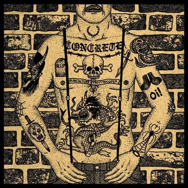 "Concrete - Subculture Street Trooper, 7"" lim. 200 schwarz"