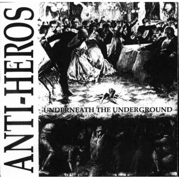 Anti Heros - Underneath the Underground, CD