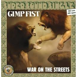 Gimp Fist - War on the Streets, LP lim. 250 black Super Sound Single 12inch/45RPM