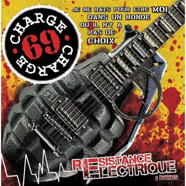 Charge 69 - Resistance Electrique + Bonus, CD