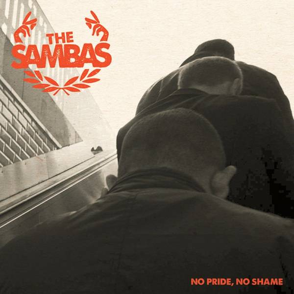Sambas, The - No pride, no shame, 7'' lim. 500 schwarz + Sticker