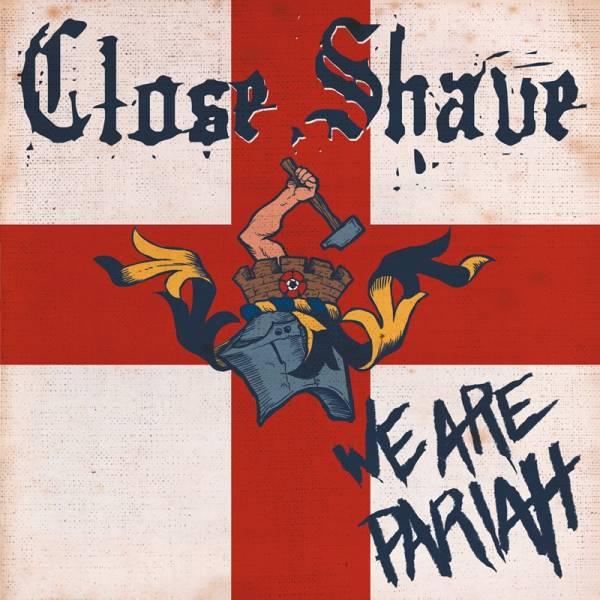 Close Shave - We are pariah, LP verschiedene Farben, lim. 500 ERSTPRESSUNG