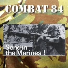 Combat 84 - Send in the Marines, CD lim. 300