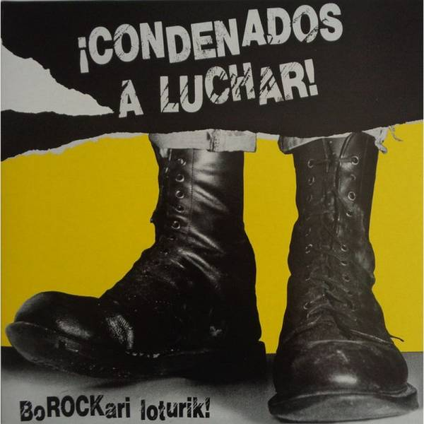 V/A ¡Condenados A Luchar! - Borockari Loturik!, LP