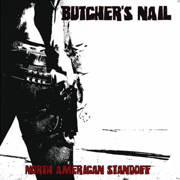 Butcher's Nail - North American Standoff, LP lim. verschiedene Farben