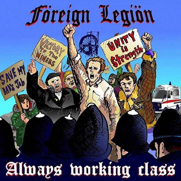 Foreign Legion - Always Working Class, CD