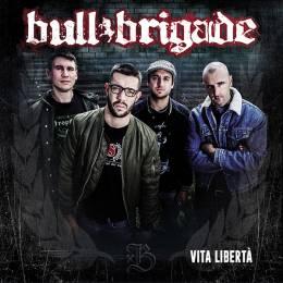 Bull Brigade - Vita Liberta, CD Digipack