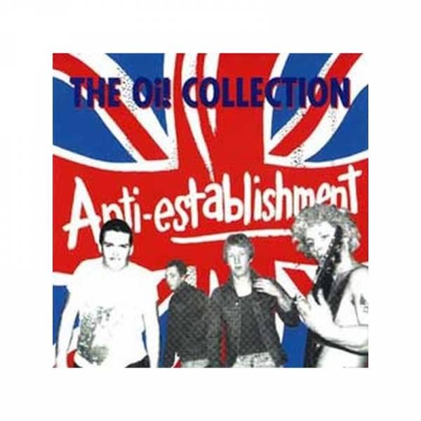 Anti-Establishment - The Oi! Collection, CD