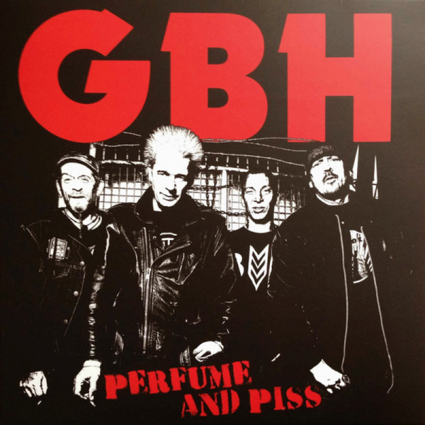 GBH – Perfume And Piss , LP schwarz