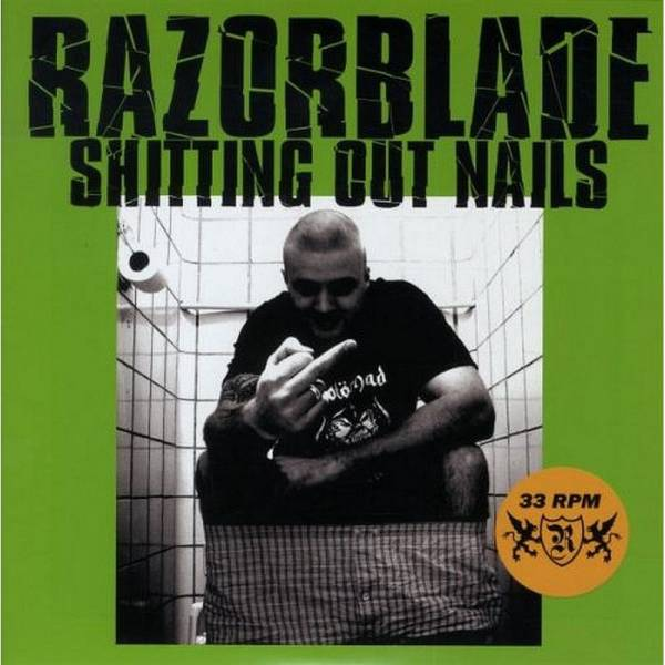 Razorblade - Shitting out Nails, 7'' lim. 250 grün