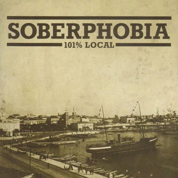 Soberphobia - 101% Local, CD