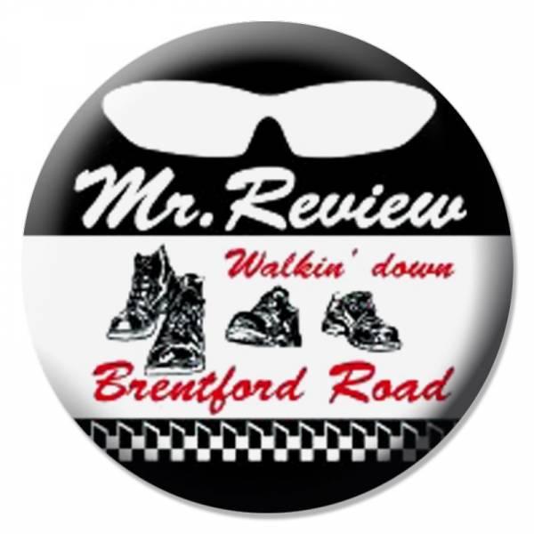 Mr. Review - Walkin down Brentford Road, Button B073