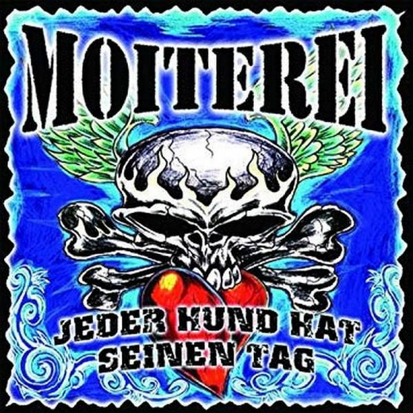 Moiterei - Jeder Hund hat seinen Tag, CD