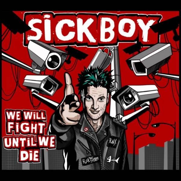 Sickboy - We will fight until we die, CD Digipack