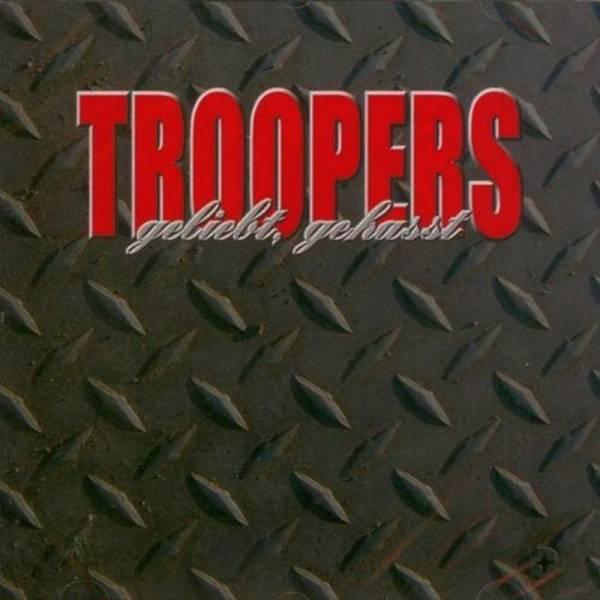 Troopers - Geliebt, gehasst, CD