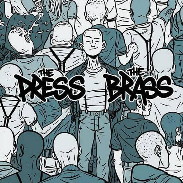 Press, The / Brass, The - Dto., 7'' lim. 500 schwarz