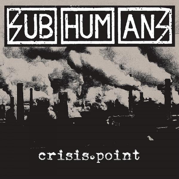 Subhumans - Crisis Point, LP lim. verschiedene Farben