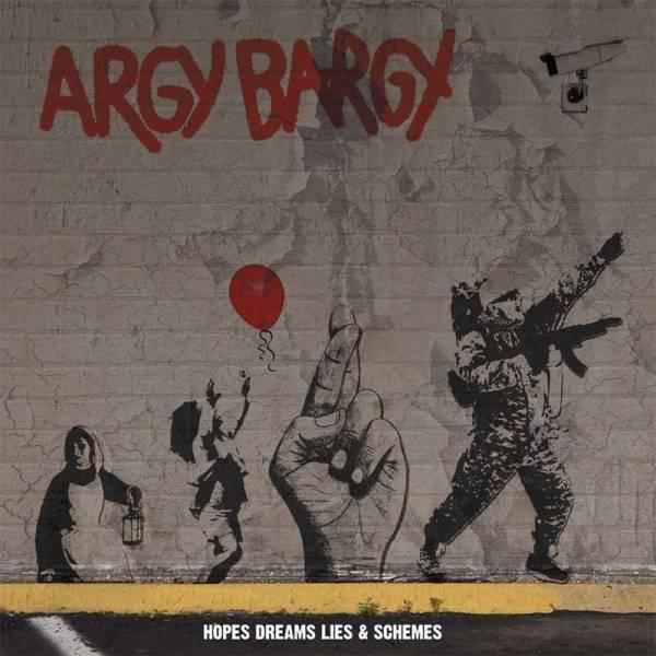 Argy Bargy - Hope, Dreams, Lies and Schemes,CD Digipack