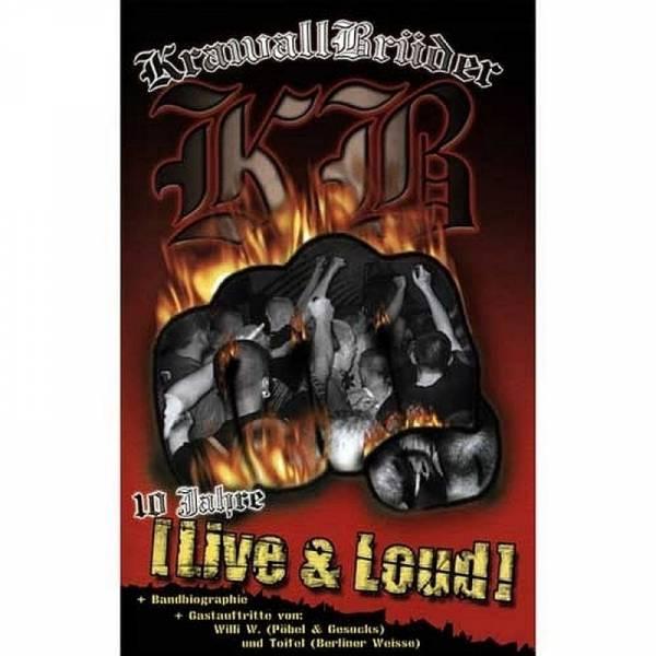 KrawallBrüder - 10 Jahre (Live & Loud), DVD