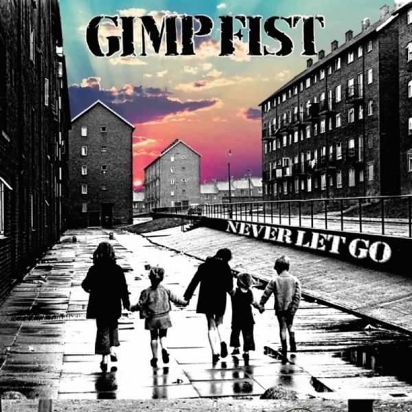 "Gimp Fist - Never let go, 7"" lim. 500 verschiedene Farben + Downloadcode"