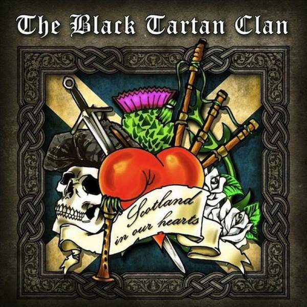 Black Tartan Clan, The - Scotland in our hearts, CD