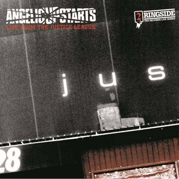 Angelic Upstarts - Live from the Justice League, DoLP