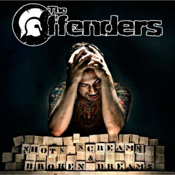 Offenders, The - Shots, Screams & broken Dreams, CD