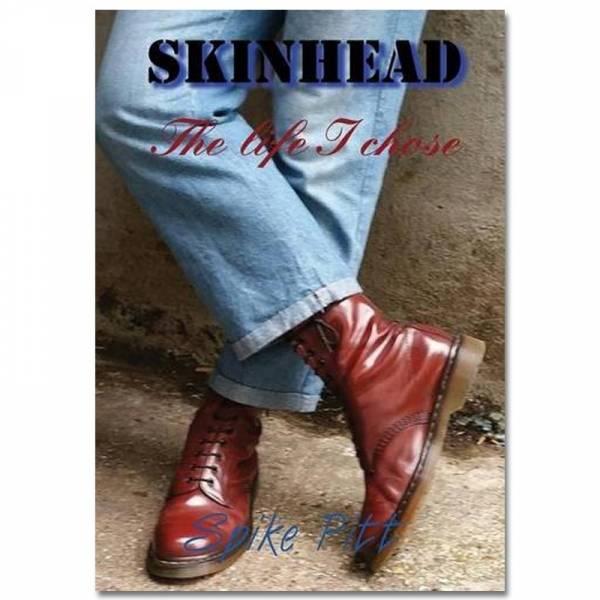 Skinhead - The life I choose, Buch engl.