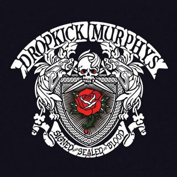 Dropkick Murphys - Signed and Sealed in Blood, CD Digipack