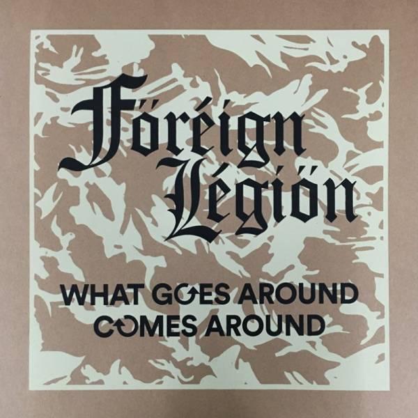 Foreign Legion - What goes comes around, LP lim. 100 gelb/schwarz marmoriert