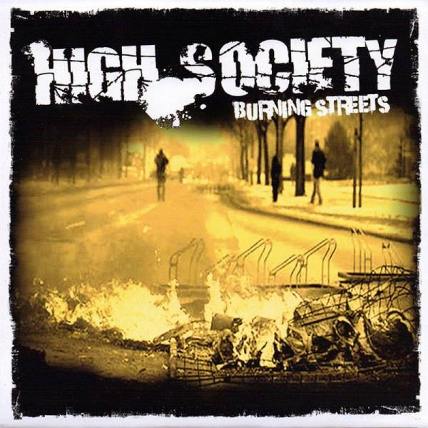 High Society - Burning Streets, 7'' lim. 100 clear