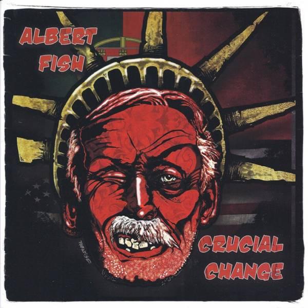 "Albert Fish / Crucial Change - Split, 7"" schwarz lim. 300"