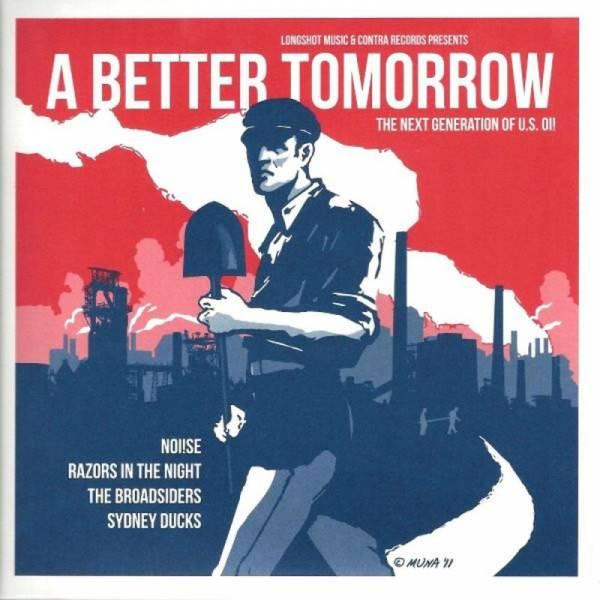 V/A A Better tomorrow (The next generation of U.S. Oi!), 7'' weiß