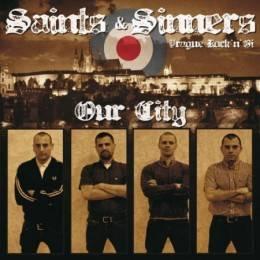 """Saints & Sinners - Our City, 7"""", Erstpressung, lim. 500 schwarz"""