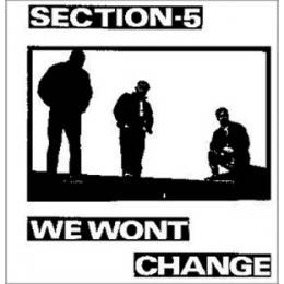 Section 5 - We wont change, CD