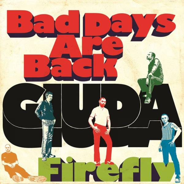 "Giuda - Bad days are back, 7"" schwarz"
