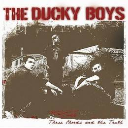 Ducky Boys, The - Three Chords and the Truth, CD