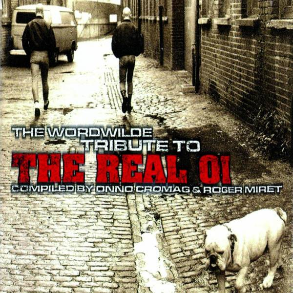 V/A The worldwide tribute to the real Oi! – Vol. 1, CD