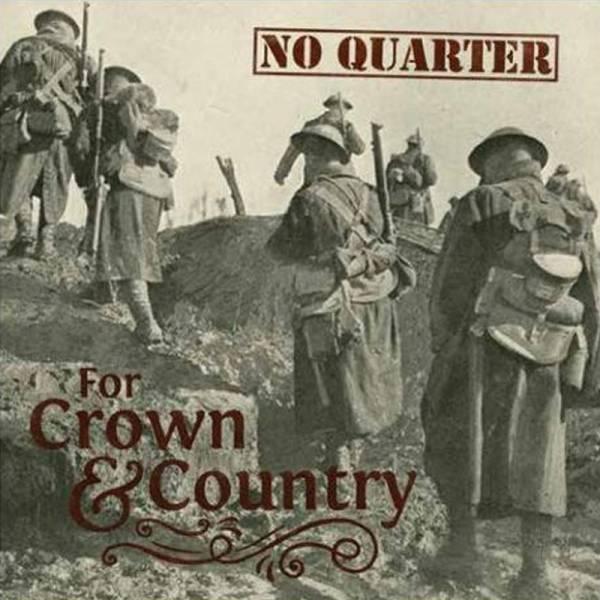 No Quarter - For Crown & Country, CD lim. 300