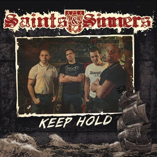 "Saints & Sinners - Keep hold, 7"" verschiedene Farben"